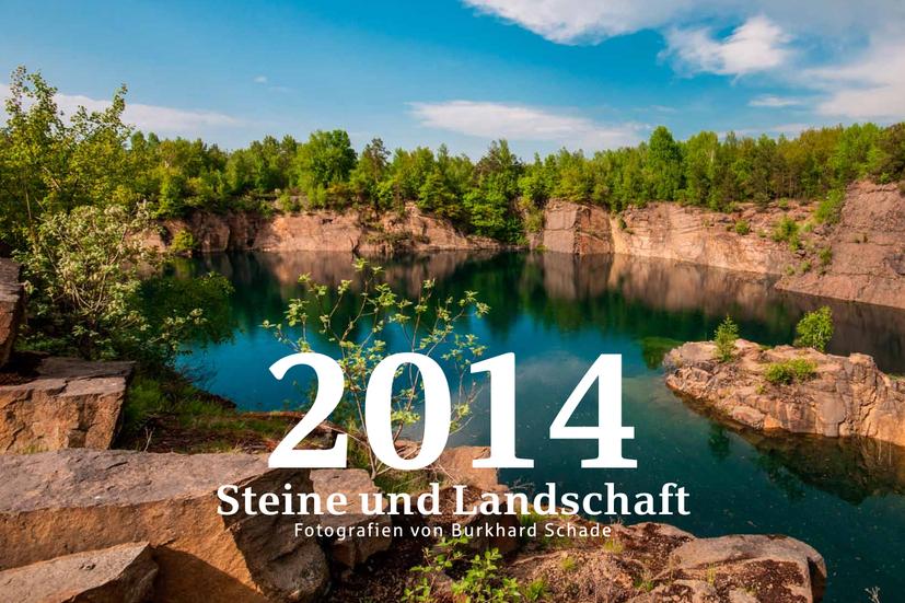 """""""Steine und Landschaft"""" – Kalender 2014"""